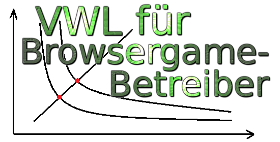 vwl-fuer-browsergame-betreiber